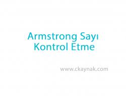 C Programlama Dili Armstrong Sayı Kontrol Etme