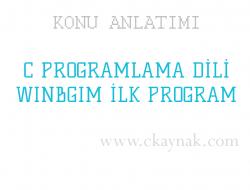 C Programlama Dili WinBGIm İlk Program