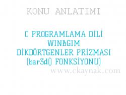 C Programlama Dili WinBGIm Dikdörtgenler Prizması(bar3d() Fonksiyonu)