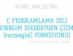 C Programlama Dili WinBGIm Dikdörtgen (rectangle() Fonsiyonu)