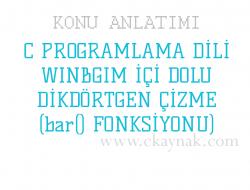 C Programlama Dili WinBGIm İçi Dolu Dikdörtgen (bar() Fonsiyonu)