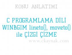 C Programlama Dili WinBGIm lineto(), moveto() ile Çizgi Çizme